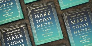 Make Today Matter: when the small voice speaks